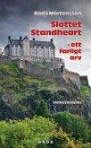 Slottet Standheart - ett farligt arv
