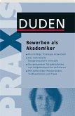Duden Praxis - Bewerben als Akademiker (eBook, PDF)