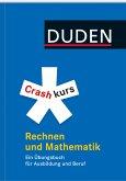 Crashkurs Rechnen und Mathematik (eBook, PDF)