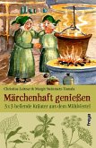 Märchenhaft genießen (eBook, ePUB)