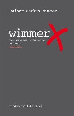 Wimmericks (eBook, ePUB) - Wimmer, Rainer Markus