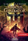 Aufstand in Rom / Marcus Gladiator Bd.3 (eBook, ePUB)