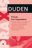 Duden Praxis - Privatkorrespondenz (eBook, PDF)