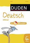 Deutsch in 15 Minuten - Diktat 6. Klasse (eBook, PDF)