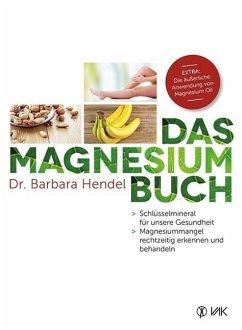 Das Magnesium-Buch - Hendel, Barbara