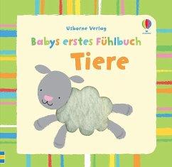 Babys erstes Fühlbuch: Tiere - Watt, Fiona