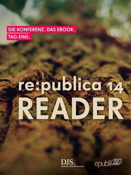 re:publica Reader 2014 - Tag 1 (eBook, ePUB) - GmbH, re:publica