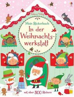 Mein Stickerbuch: Besuch in der Weihnachtswerkstatt