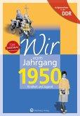 Wir vom Jahrgang 1950. Aufgewachsen in der DDR
