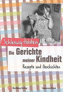 Schleswig-Holstein - Die Gerichte meiner Kindheit