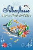 Marie im Reich der Delfine / Silberflosse Bd.1-3