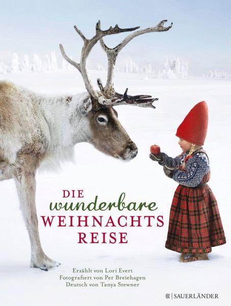 Die wunderbare Weihnachtsreise - Evert, Lori
