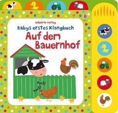 Babys erstes Klangbuch: Auf dem Bauernhof - Watt, Fiona