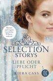 Liebe oder Pflicht / Selection Storys Bd.1