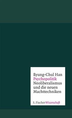 Psychopolitik - Han, Byung-Chul