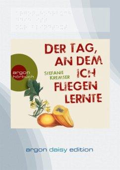 Der Tag, an dem ich fliegen lernte, 1 MP3-CD (DAISY Edition) - Kremser, Stefanie