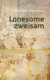 Lonesome zweisam