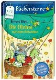 Die Olchis auf dem Schulfest / Die Olchis Büchersterne 1. Klasse Bd.5