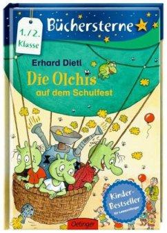 Die Olchis auf dem Schulfest / Die Olchis Büchersterne 1. Klasse Bd.5 - Dietl, Erhard