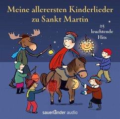 Meine allerersten Kinderlieder zu Sankt Martin, 1 Audio-CD - Vahle, Fredrik; Hoffmann, Klaus W.; Neuhaus, Klaus