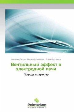 9783847394174 - Pedro Anatoliy, Arlievskiy Mikhail, Kurtenkov Roman: Ventil'nyy Effekt V Elektrodnoy Pechi - Book
