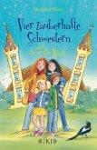 Vier zauberhafte Schwestern und die uralte Kraft / Vier zauberhafte Schwestern Bd.7