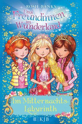 Buch-Reihe Drei Freundinnen im Wunderland Staffel 2 von Rosie Banks