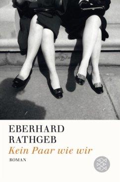 Kein Paar wie wir - Rathgeb, Eberhard