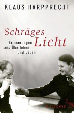 Schräges Licht - Harpprecht, Klaus