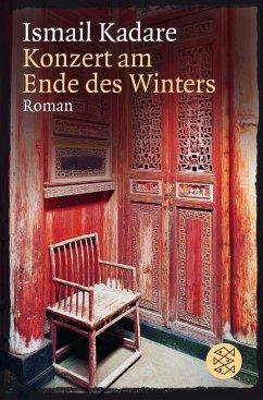 Konzert am Ende des Winters - Kadare, Ismail