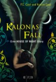 Kalonas Fall / House of Night Story Bd.4