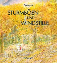Sturmböen und Windstille - Sempé, Jean-Jacques