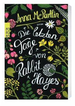 Die letzten Tage von Rabbit Hayes - McPartlin, Anna