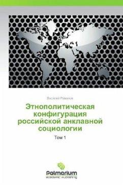 9783847394853 - Romanov Vasiliy: Etnopoliticheskaya Konfiguratsiya Rossiyskoy Anklavnoy Sotsiologii - Kitabu