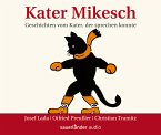 Kater Mikesch, 3 Audio-CDs