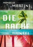 Die Rache der Insel / Die Insel Bd.2
