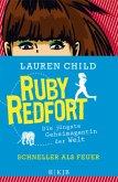 Schneller als Feuer / Ruby Redfort Bd.3