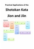 Practical Applications of the Shotokan Kata Jion and Jiin