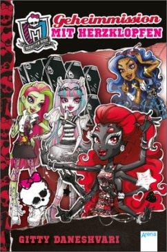 Geheimmission mit Herzklopfen / Monster High ab...