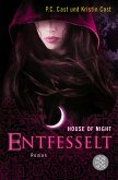 Entfesselt / House of Night Bd.11