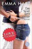 Das Spiel geht weiter / Love Games Bd.2