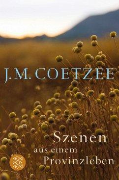 Szenen aus einem Provinzleben - Coetzee, J. M.