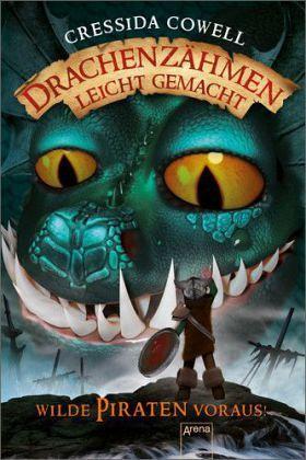wilde piraten voraus / drachenzähmen leicht gemacht bd.2 von cressida cowell - buch - bücher.de