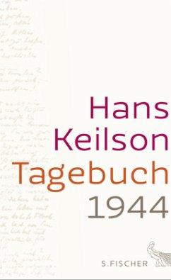 Tagebuch 1944 - Keilson, Hans
