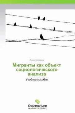 """9783847394556 - Britvina, Irina: Migranty kak ob""""ekt sotsiologicheskogo analiza - كتاب"""