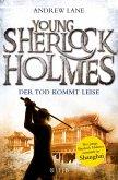 Der Tod kommt leise / Young Sherlock Holmes Bd.5