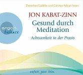 Gesund durch Meditation, Achtsamkeit in der Praxis, 2 Audio-CD