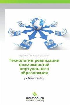 9783847394006 - Shuklin, Sergey Khodusov, Aleksandr: Tekhnologii realizatsii vozmozhnostey virtual'nogo obrazovaniya - Kitabu