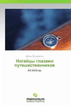 9783847394761 - Kidirniyazov, Daniyal: Nogaytsy glazami puteshestvennikov - Kitabu
