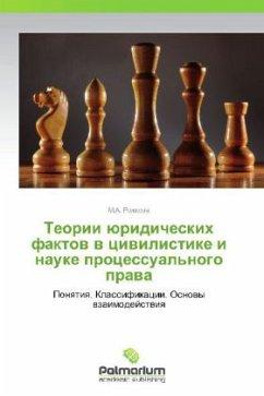 9783847394105 - Rozhkova M a: Teorii Yuridicheskikh Faktov V Tsivilistike I Nauke Protsessual'nogo Prava - Book